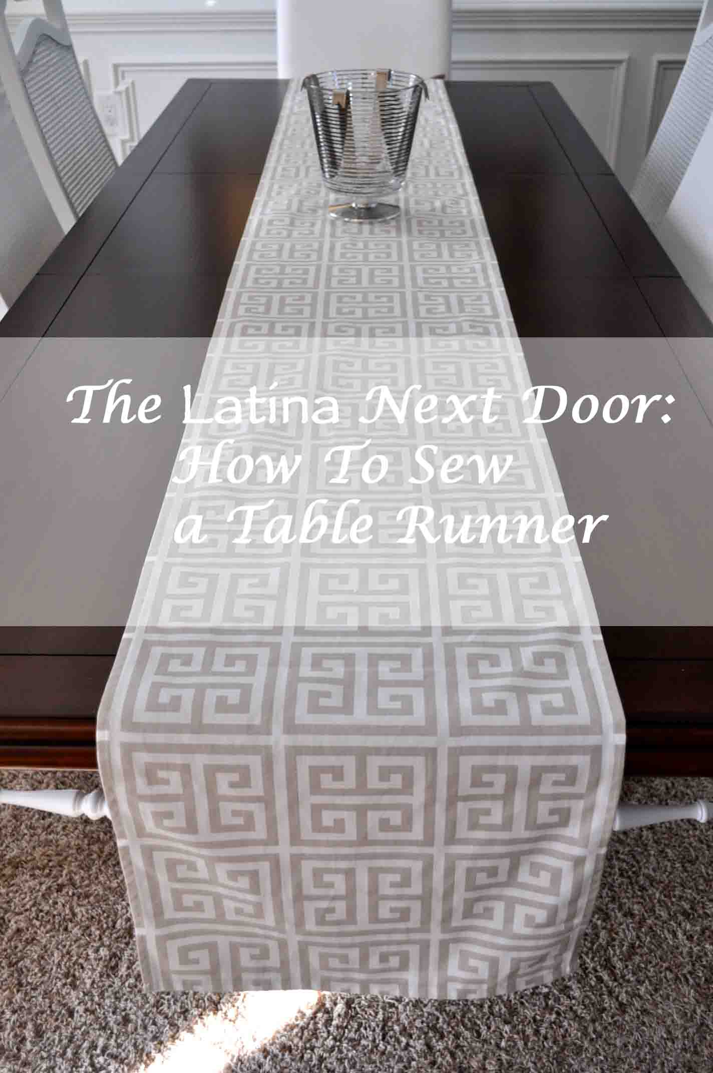 how to sew a table runner the latina next door. Black Bedroom Furniture Sets. Home Design Ideas