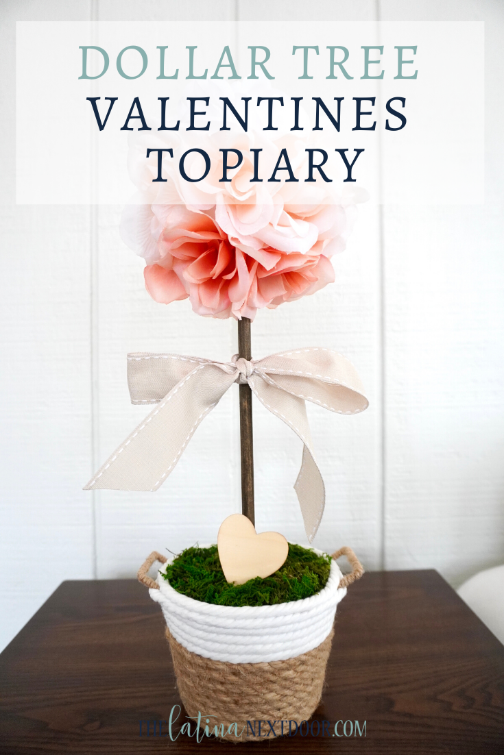 Dollar Tree Valentines Diy Topiary The Latina Next Door